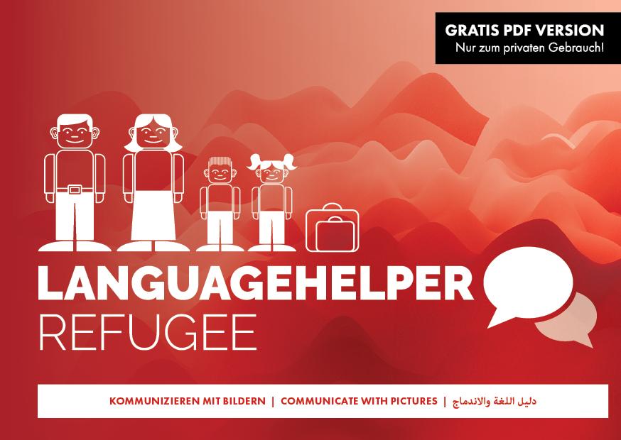 Der LANGUAGEHELPER-REFUGEE hilft sofort Sprach- und Sprechbarrieren zu überbrücken.